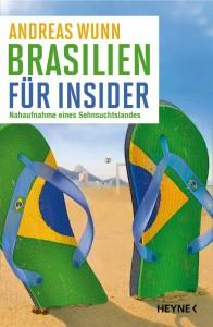 Brasilien fuer Insider von Andreas Wunn